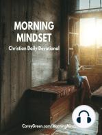 08-13-18 Morning Mindset Christian Daily Devotional