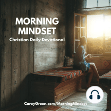 06-25-18 Morning Mindset Christian Daily Devotional: Get your Mind Aligned with the Truth of God for THIS Day - www.LiveBuildChange.com