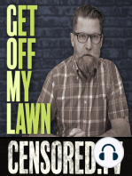 Get Off My Lawn Podcast #86   I'm on that meat diet everyone's talking about