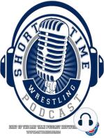 World Wrestling Championships Day 3 Recap – Short Time Ep. 100