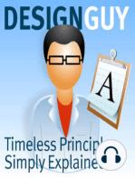 Design Guy, Episode 38, Adopt a Negative Attitude