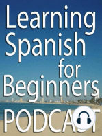 How to Pronounce the letter E in Spanish (Podcast) – LSFB 013