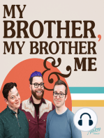 My Brother, My Brother and Me 46