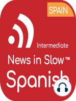 News in Slow Spanish - #537 - Study Spanish While Listening to the News