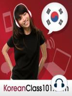 Beginner #2 - Show People Respect with Korean Honorific Speech