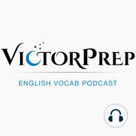 Episode 32: Raconteur, Neologism, Missive, Imperturbable