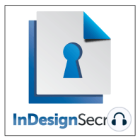 InDesignSecrets Podcast 162: PePConference News; Matthew Diener interview; Keyboard Shortcut of the Week; Obscurity of the Week: Create Guides --------------------- Listen in your browser: InDesignSecrets-162.mp3 (15.2 MB, 28:04 minutes) [media id=83 width=* height=20] See the...