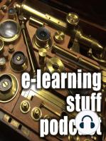e-Learning Stuff Podcast #037