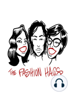 FASHION HAGS Episode 28 - Designers as Brands