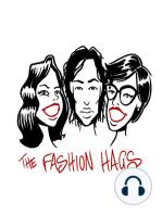 FASHION HAGS Episode 17 - Menswear!