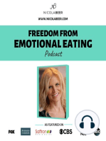 #18 Acceptance Is the Key To Peace and Freedom From Emotional Eating - Health, Fitness & Wellness Podcast