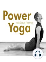 Power Yoga with Dave Farmar (02/11/11)