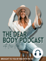 001 - Welcome To The Dear Body Podcast