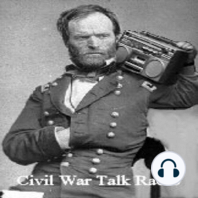 411c -Jacqueline Glass Campbell-When Sherman Marched North from the Sea: CWTR Ep. 411c - Part 3 - Jacqueline Glass Campbell, author of 'When Sherman Marched North from the Sea: Resistance on the Confederate Home Front.'