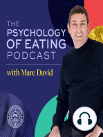What's So Good About Emotional Eating with Marc David - Psychology of Eating Podcast