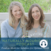 Naturally Nourished EPISODE 08: Get back into the Kitchen!: If you have ever struggled with cooking and don't understand what the big fuss is all about, listen up! Episode #8 is all about making food-as-medicine a reality and getting back in control of your health via your diet. Learn about how as a culture we h...