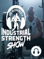 #15 Joe D. Talks Strength!