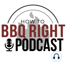 Malcom Reed's HowToBBQRight Podcast 34: Talking about Grilled Appetizers and Malcom's 2018 Recipes