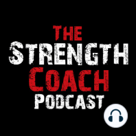 """Episode 122- Strength Coach Podcast: Rob Pilger on How You are Training You Fighters Wrong; Boyle on """"Teaching Moments""""; Rob Butler on Research and the FMS"""