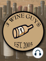 3 Wine Guys - What are We Drinking? Blogcast 74