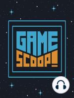 Game Scoop! 515