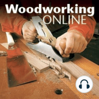 Podcast #19: Veneering: Step-by-Step from a Master Craftsman: Jonathan Benson, a master furniture builder, designer, and author takes us step-by-step through some of his favorite methods for veneering during this week's Woodsmith Woodworking Seminar podcast.