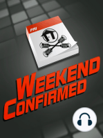 Weekend Confirmed - Ep. 185 - 10/04/2013
