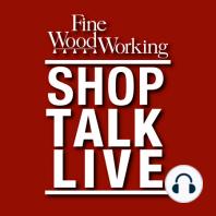 STL 86: Furniture Maestro Chris Gochnour—Part 2: Furniture maker Chris Gochnour offers advice to aspiring woodworkers