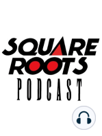 Episode 0 - What Is Square Roots?