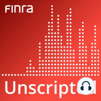 Sharing Data and Strengthening Compliance: In episode 13, we sat down with Tom Gira and learned how his team use machine learning to sift through billions of market events each day to detect misconduct. But FINRA isn't just keeping that data for itself, it is sharing it with financial firms to strengthen regulatory compliance across the industry. Today, Gira joins us once again to share how his team is using the data to foster fairer markets.
