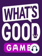 Wonder Woman Thoughts & Our Pile of Shame Secrets - What's Good Games Podcast (Ep. 6)