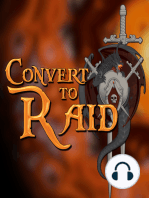 LEGION BETA Special Report - Convert to Raid presents