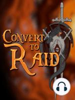 #55 - Convert to Raid
