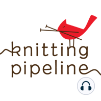 Episode 328 My Nature Co-host Joins Me: Knitting, Birds, Nature, Reading, Quilting, Embroidery, Crafts