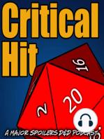 Critical Hit #238 - The Long Dark Tunnel of DOOM! (Void Saga S04-086)