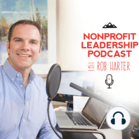 Katie Leonberger: Katie Leonberger, President and CEO of Community Resource Exchange, joins us on today's Nonprofit Leadership Podcast! Katie shares with us not only some great leadership insights as to what her organization provides for nonprofit organizations,