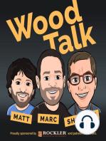 Wood Talk Online – #35