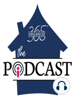 96 - How ADHD Affects GETTING STARTED in Home Organization