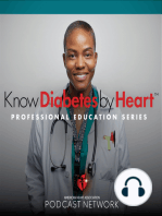 Episode 2 - Management and Treatment of Diabetes to Prevent Cardiovascular Disease in the new American Diabetes Association's 2019 Standards of Care