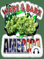 Wake & Bake America 814