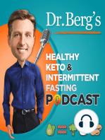 Dr Berg's Q & A Pod Sessions #1