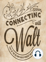 #012 - Connecting with Walt - The House that Walt Built