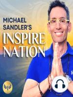 HOW TO ENERGIZE & TRANSFORM YOUR LIFE (OR EVEN SAVE IT!) THRU SELF-LOVE! Michael Sandler & CJ Liu   Spirituality   Self-Help