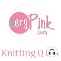 Podcast Episode 149 - Recent Steeker, Knitting Q&A: Our lovely sponsor this week: Care/Of For 25% off your first Care/Of order, visit takecareof.com and use the code verypink at checkout. Things we talk about in this episode: Slow Motion Correcting a Dropped Stitch Slow Motion Weaving Ends