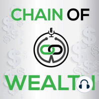 Entrepreneurs and Money - Things to Consider: Chain of Wealth