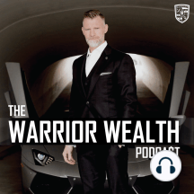 Power Comes from Within | Warrior Wealth | Ep 002: Week 1: Power