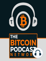 The Bitcoin Podcast #218