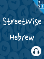 """#135 StreetWise Hebrew gets idiomatic with """"latset"""""""
