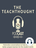 The TeachThought Podcast Ep. 151 Chasing The Next Better, Reflections From #MyRoomMessage