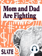 Mom And Dad Are Fighting
